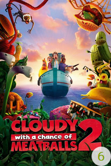 Poster for Cloudy with a Chance of Meatballs 2 with a recommendation of 6.