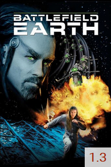 Poster for Battlefield Earth with an average rating of 1.3.