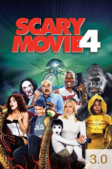 Poster for Scary Movie 4 with an average rating of 3.0.