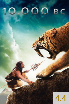 Poster for 10,000 BC with an average rating of 4.4.