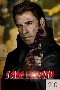 Poster for I Am Wrath with an average rating of 2.0.