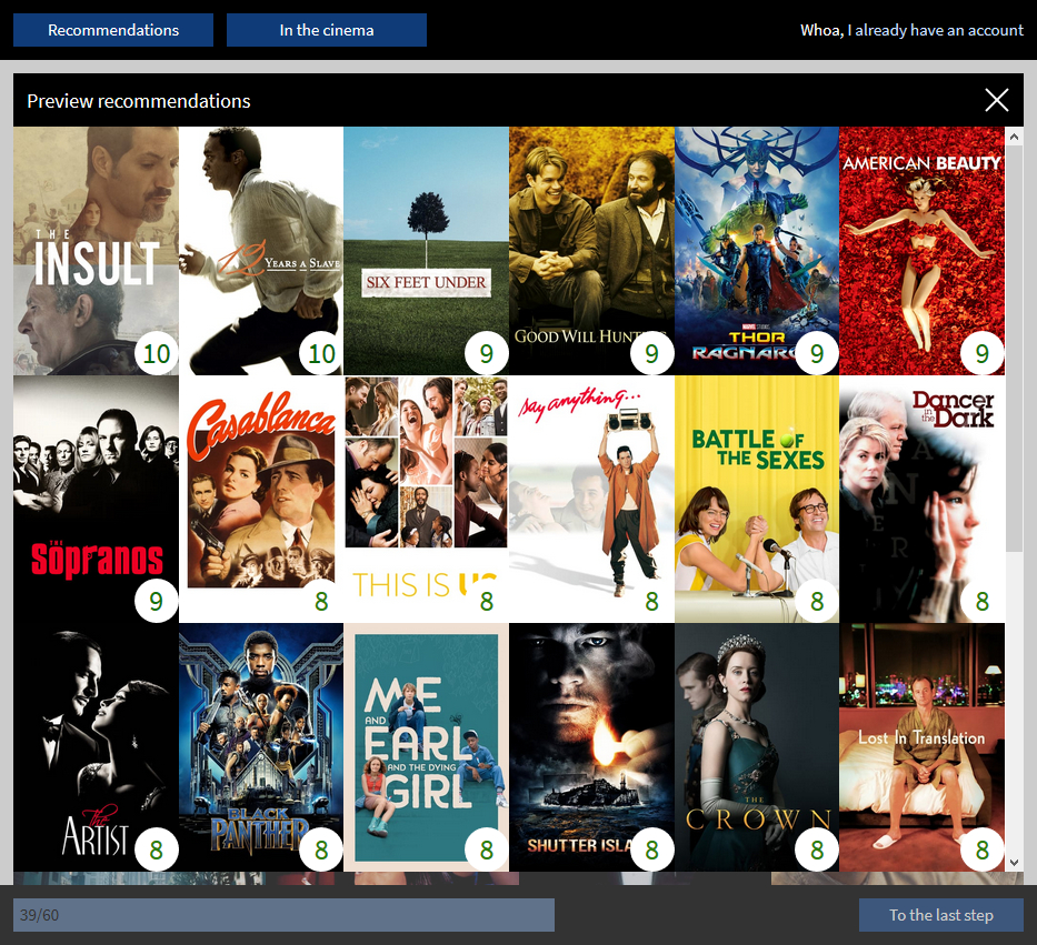 Preview of recommended movies for a user who is signing up. Two movies have a recommendation of 10, five of 9 and the rest of the visible recommendations are 8.