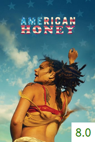 Poster for American Honey with an average rating of 8.0.