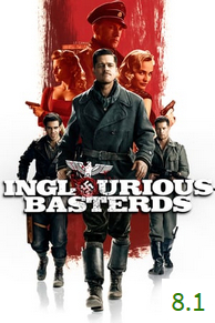 Poster for Inglourious Basterds with an average rating of 7.6.