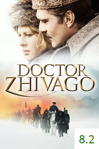 Poster for Doctor Zhivago with an average rating of 8.2.