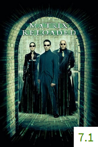 Poster for The Matrix: Reloaded with an average rating of 7.1.