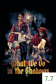 Poster for What We Do in the Shadows with an average rating of 7.7.