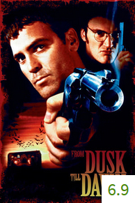 Poster for From Dusk Till Dawn with an average rating of 6.9.