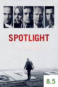 Poster for Spotlight with an average rating of 8.5.